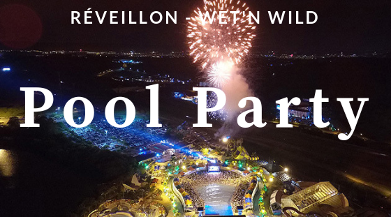Réveillon Wet'n Wild – Pool Party
